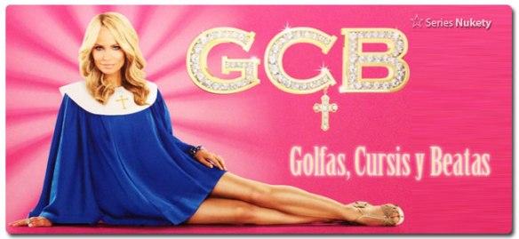 Golfas Cursis y Beatas GCB Good Christian Belles Nukety