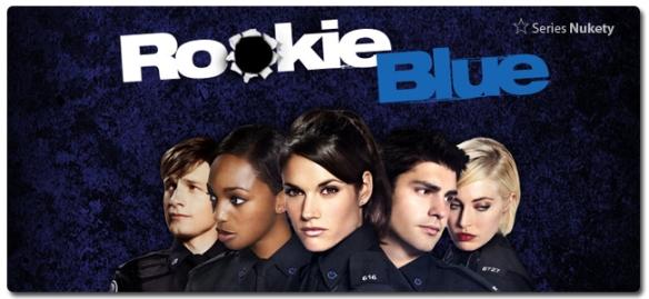 Rookie Blue Rookie Blue Nukety