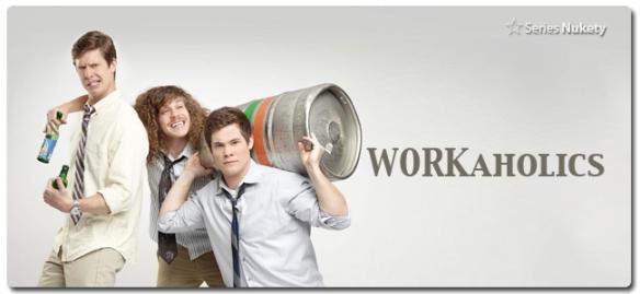 Workaholics Workaholics Nukety