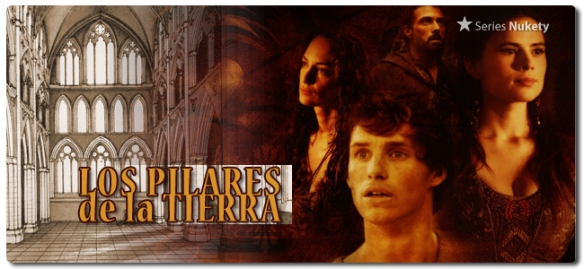 Los Pilares de la Tierra The Pillars of the Earth Nukety