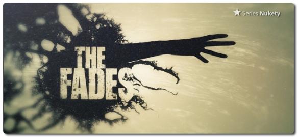 The Fades The Fades Nukety