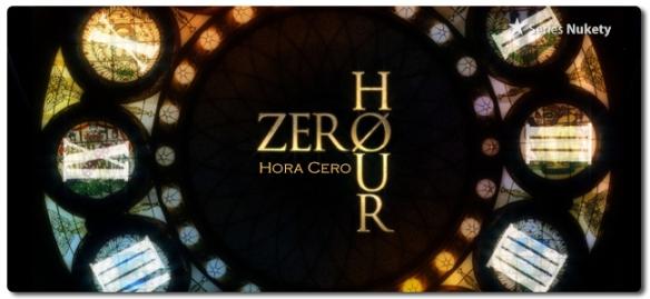Hora Cero Zero Hour Nukety